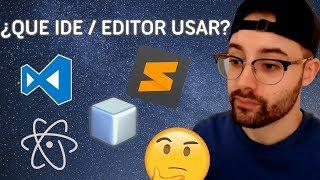 📝 ¿Que IDE usar? ¿Sublime Text, Visual Studio Code o Atom? - Editores de código ⚡ Víctor Robles