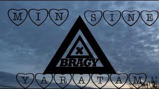 Bragy-Min sine yaratam (officialmusicvideo)