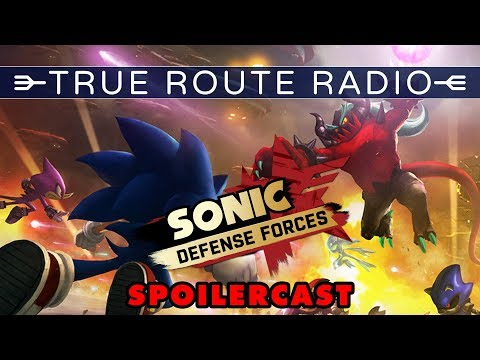 True Route Radio - #06 Sonic Forces Spoilercast (w/ RSS Liam, TieTuesday & King K)