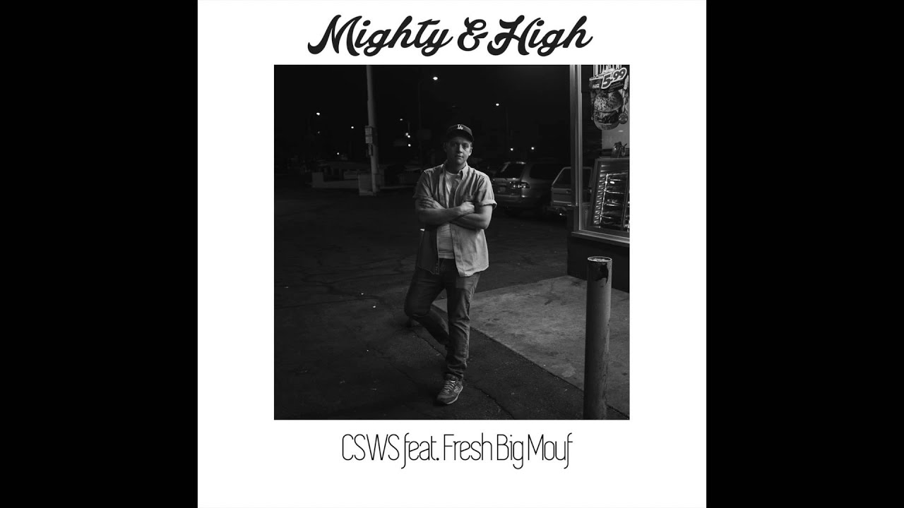 Can't Stop Won't Stop (feat. Fresh Big Mouf) - Mighty & High