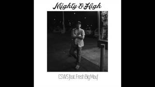 Repeat youtube video Can't Stop Won't Stop (feat. Fresh Big Mouf) - Mighty & High