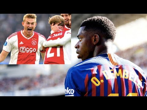 Barcelona Transfer News Round-Up ft Dembele, De Ligt & De Jong