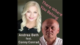 ANDREA BETH feat. CONNY CONRAD - There where you belong (official video)