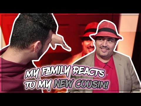 MY FAMILY REACTS TO MY NEW COUSIN!