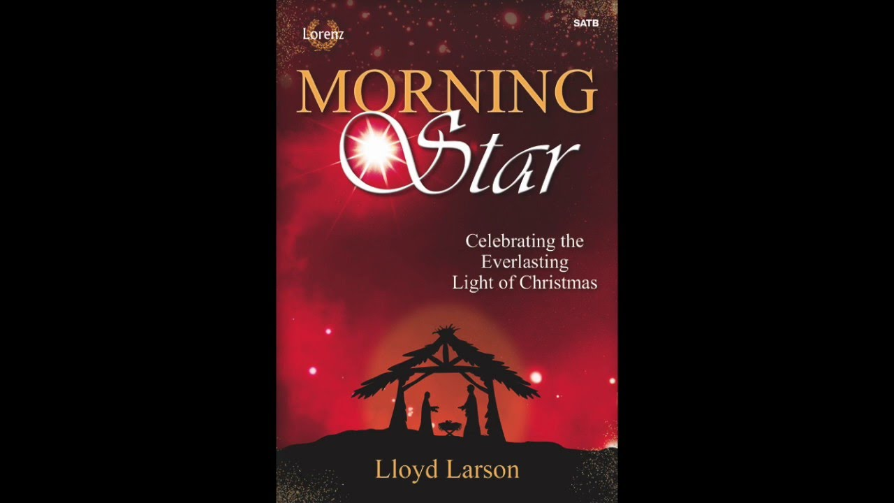 image about Free Printable Christmas Cantata named Early morning Star SATB Sheet Tunes Through Lloyd Larson - Sheet New music In addition