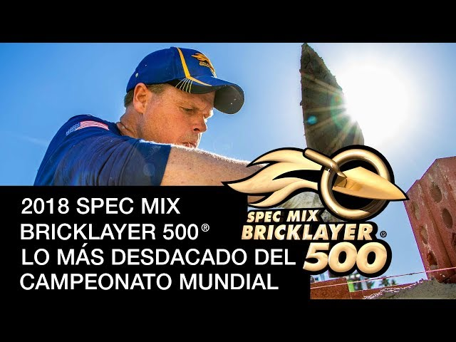 ASPECTOS DESTACADOS DEL 2018 SPEC MIX BRICKLAYER 500 ®