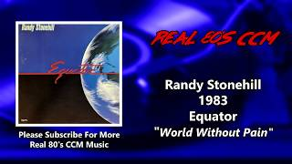 Watch Randy Stonehill World Without Pain video