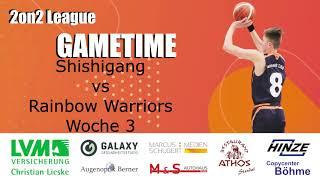 2on2 Woche 3 -Shishigang vs Rainbow Warriors