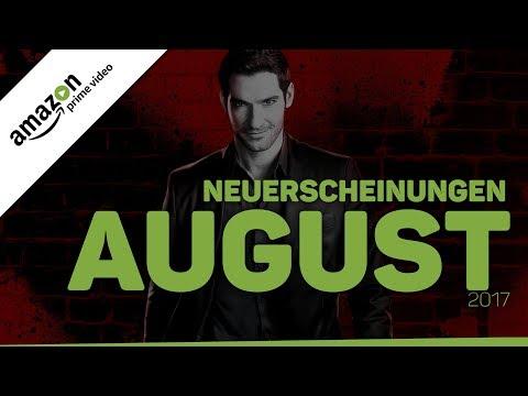 Neu bei Amazon Prime Instant Video im August 2017   Neuerscheinungen (Deutschland)