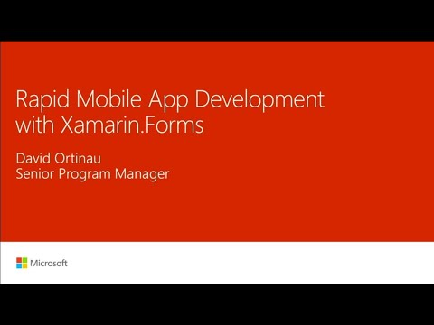 Rapid mobile app development with Xamarin.Forms  - BRK3282