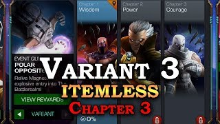 Variant 3 - Polar Opposites - Chapter 3 (itemless) | Marvel Contest of Champions Live Stream
