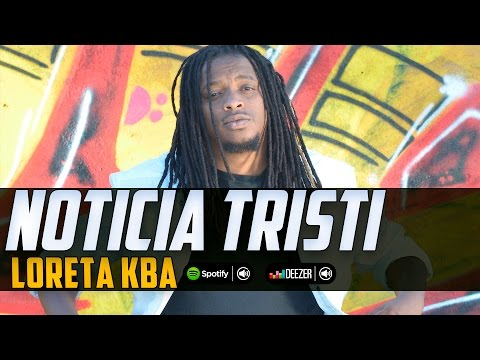 Loreta Kba - Noticia Tristi