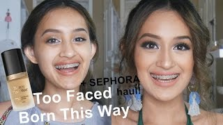 Too Faced Born This Way Foundation First Impression Review + Sephora Haul   Indonesia   Nadya Aqilla