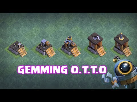 GEMMING TO GET O.T.T.O | 2nd BUILDER IN BUILDER BASE | CLASH OF CLANS |