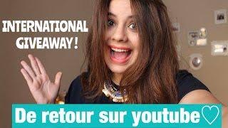 INTERNATIONAL GIVEAWAY ! De retour sur youtube♡