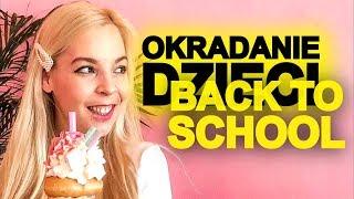 Cover images NAJGORSZE PRANKI BACK TO SCHOOL I JESZCZE GORSZE OKRADANIE DZIECI