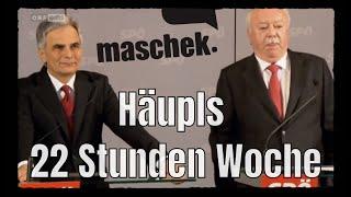 maschek WÖ 287 - Häupls 22 Stunden Woche