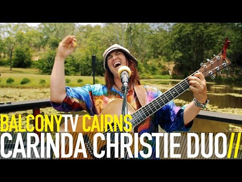 CARINDA CHRISTIE DUO - DONT CRY BABY (BalconyTV)