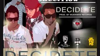 Decidete - Street Flow