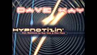 Dave Kay -- Hypnotizin