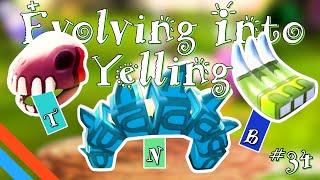 Evolving Into Yelling - [Viva Pinata: TIP {Chapter #34}]