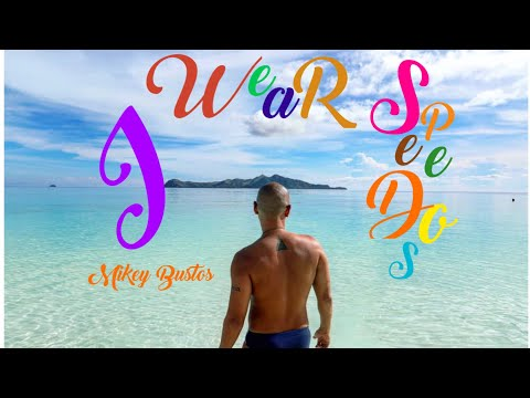 I Wear Speedos Despacito Parody by Mikey Bustos