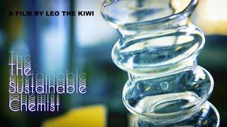 The Sustainable Chemist | A Short Documentary by Leonardo Ramos