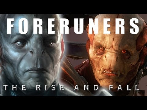 Forerunners: The Rise and Fall
