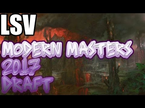 Channel LSV - Modern Masters 2017 Draft #4 (Drafting)