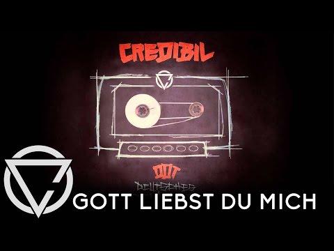 Credibil - GOTT LIEBST DU MICH // Deutsches Demotape [Official Credibil]