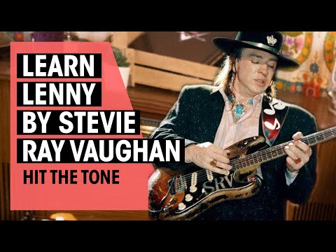 Guitar Lesson | Lenny by Stevie Ray Vaughan | Hit The Tone | Thomann