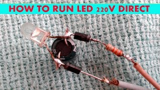 How to run led 220V direct