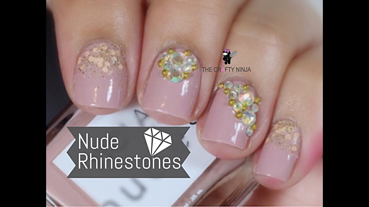 Nude and rhinestone nail art by the crafty ninja youtube prinsesfo Images