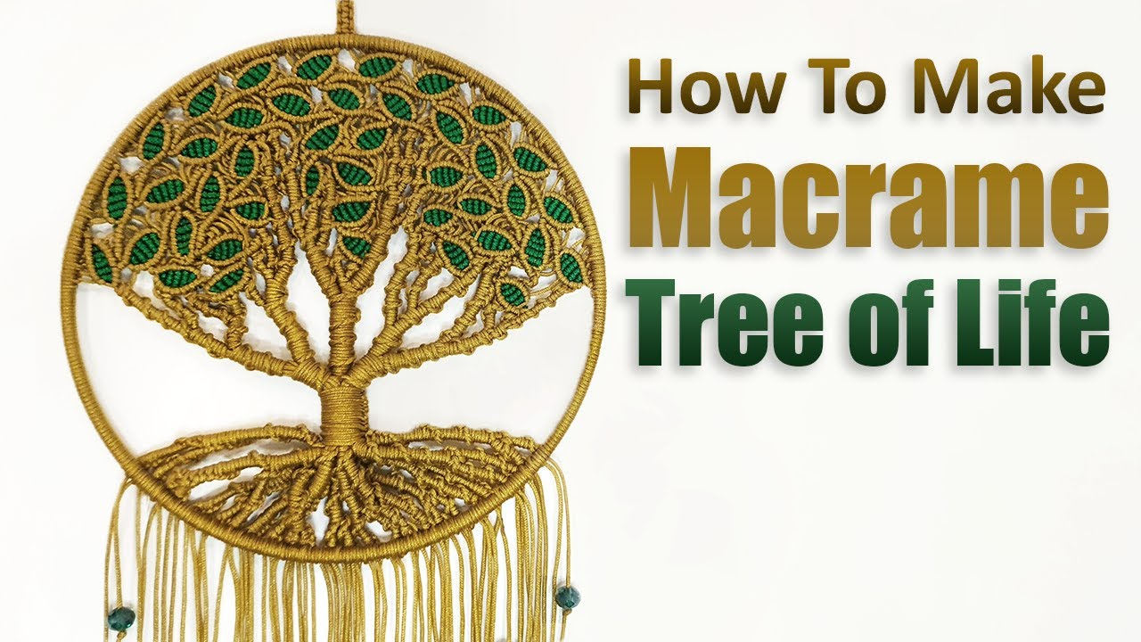 Diy Tutorial L How To Make Macrame Tree Of Life Youtube