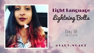 Light Language - Lady Nuage - Lightning Bolt #38
