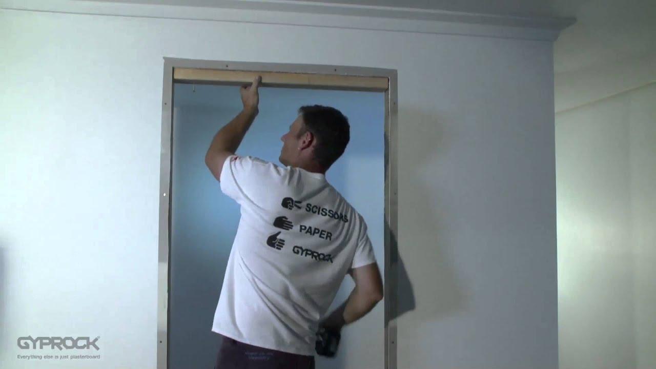 Installing Gyprock Plasterboard Filling In Doorway And