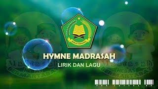 Hymne Madrasah (Lirik dan Lagu)