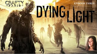 DYING LIGHT THE FOLLOWING Gameplay part 3