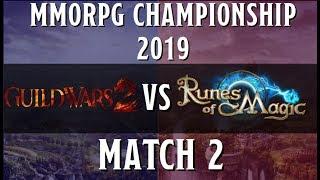 MMORPG Championship 2019 - Guild Wars 2 VS Runes of Magic [match 02]