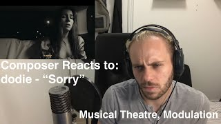 """Composer Reaction/Analysis 🎹 dodie - """"Sorry"""""""