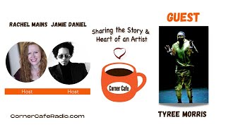 Saturday, May 22 - Corner Cafe Radio Interview with Tyree Morris