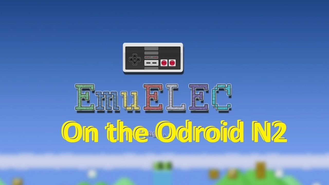 emuELEC Alpha version for the N2 * UPDATED* - ODROID