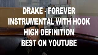 Drake - Forever Instrumental With Hook