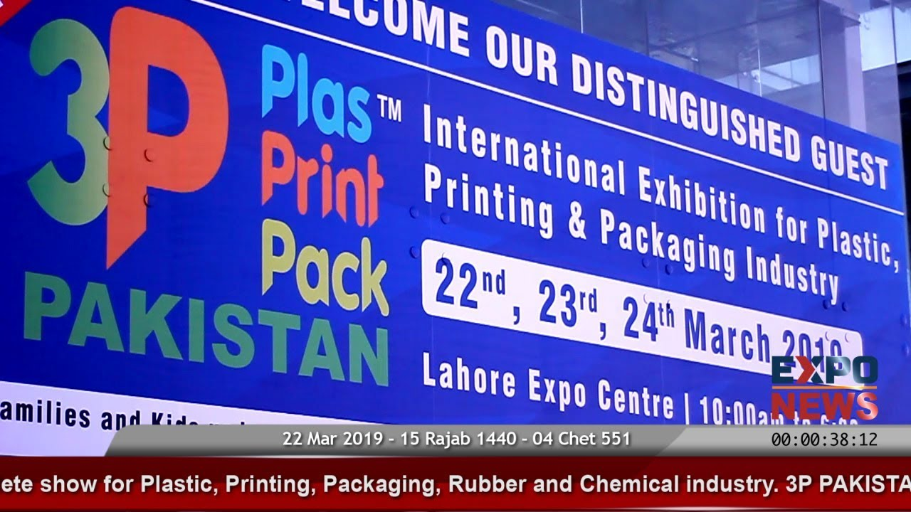 3P Pakistan - Plastics Printing & Packaging Exhibition by FAKT at EXPO  CENTRE Lahore : EXPO NEWS