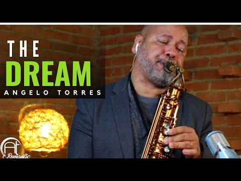 The Dream (David Sanborn) Sax Angelo Torres - AT Romantic CLASS #23
