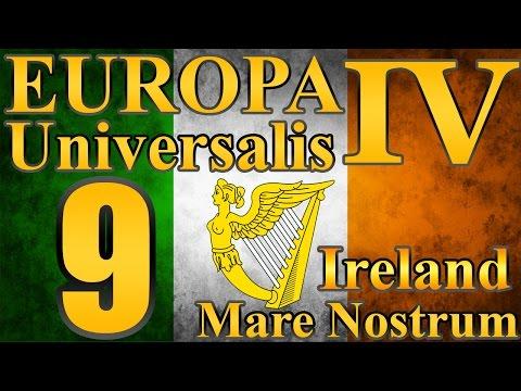 "Europa Universalis 4 Ireland ""Riches of teh Americas!"" EP:9 [Mare Nostrum]"