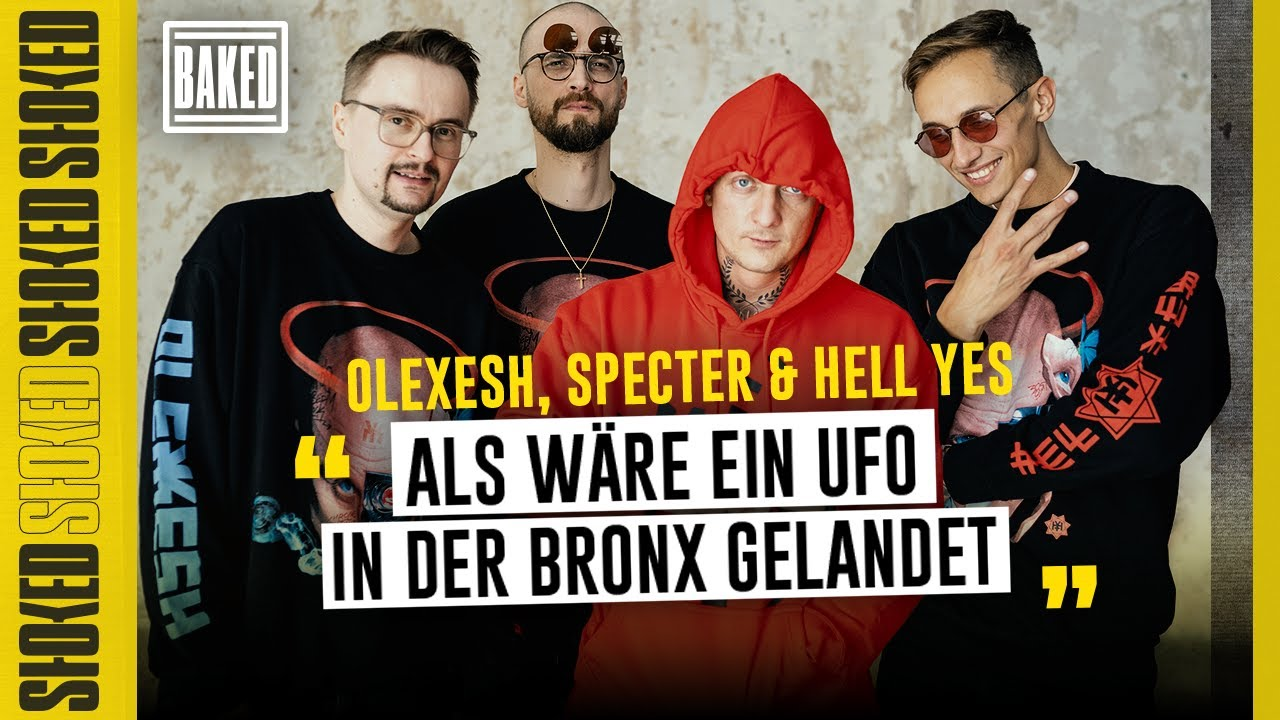 Download Olexesh, Specter & Hell Yes über fiese Trips, Aggro, fehlende Rap-Kultur & UFOS ÜBERM BLOCK   BAKED