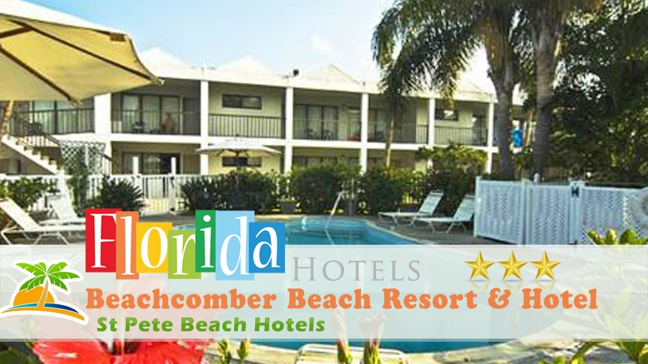 Beachcomber Beach Resort Hotel St Pete Hotels Florida