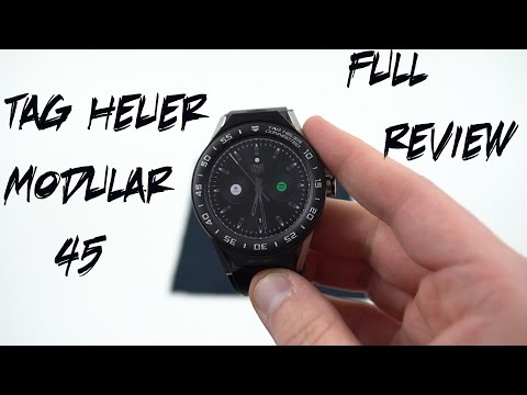 Tag Heuer Connected Modular 45 Official Full Review: Near Perfect, but $1700