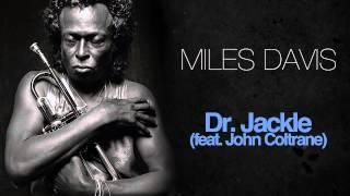 Miles Davis & John Coltrane - Dr.  Jackle